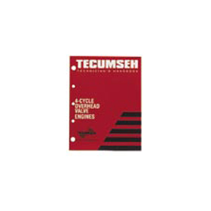 Tecumseh OEM 4-Cycle Overhead Valve Engine Manual / 695244A
