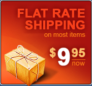 Flat rate Shipping on most items  - $9.95